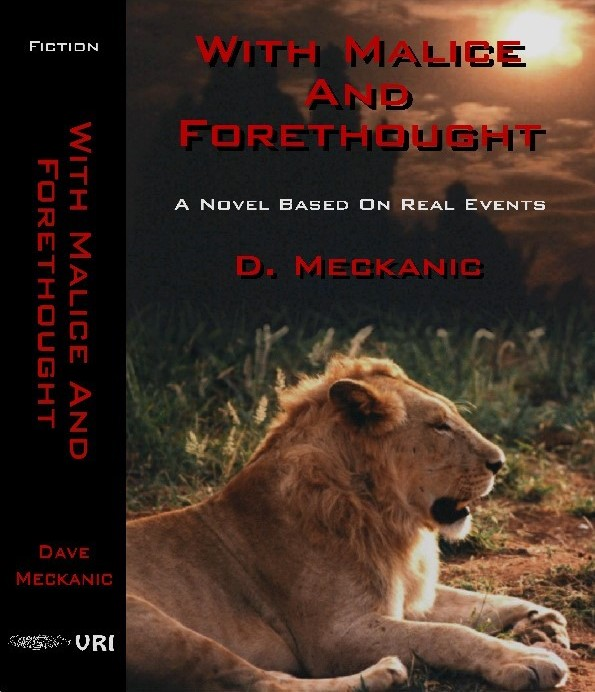 With Malice and Forethought Cover Art - Copyright 2006 - D.Meckanic